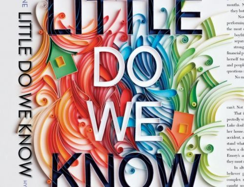 Little Do We Know: Final Book Jacket